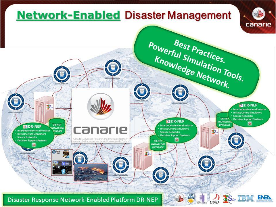 Network-Enabled Disaster Management Disaster Response Network-Enabled Platform DR-NEP Best Practices.