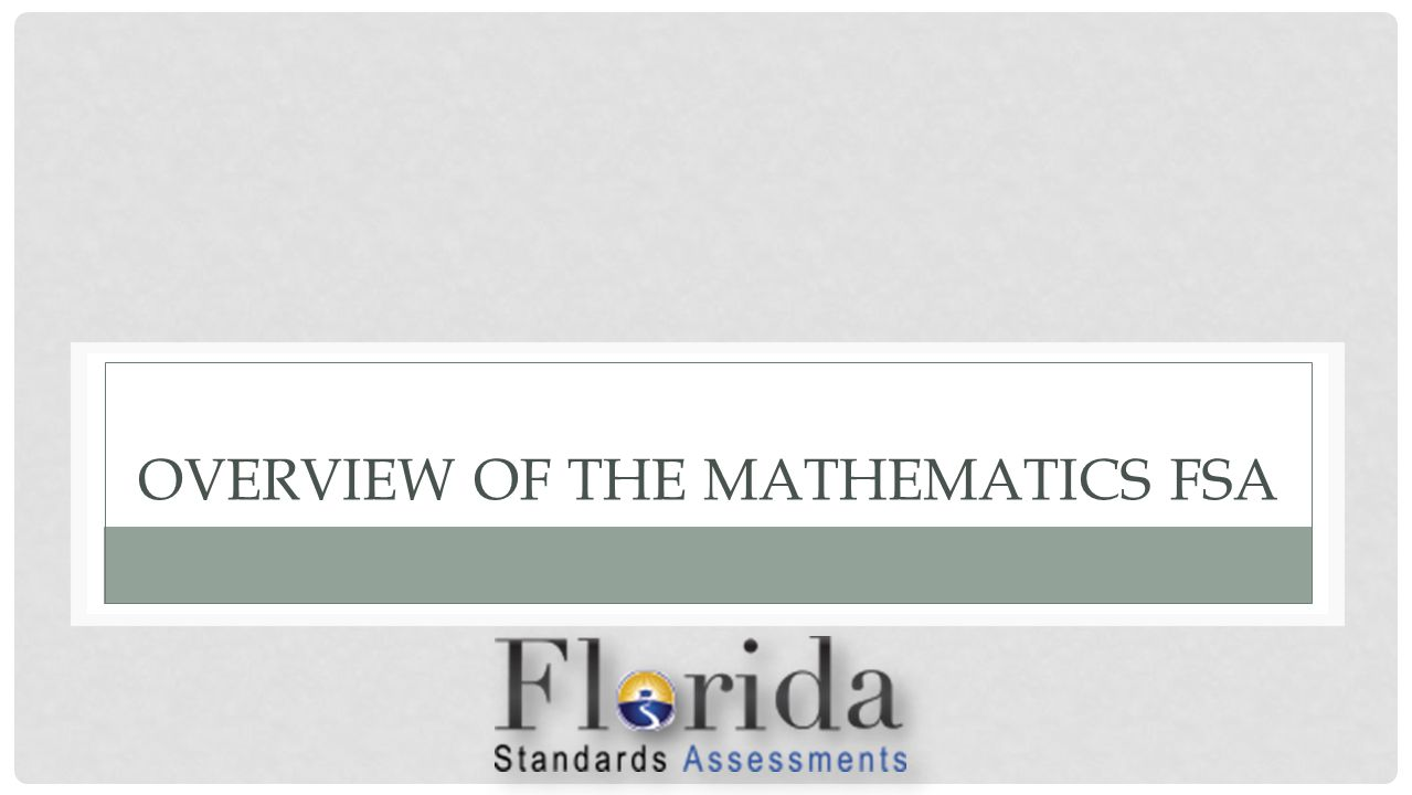 HOW MANY QUESTIONS ARE ON THE MATHEMATICS FSA?