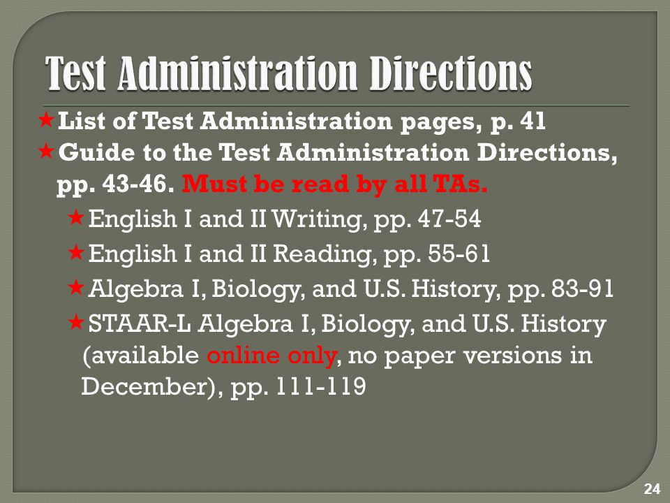  List of Test Administration pages, p. 41  Guide to the Test Administration Directions, pp.