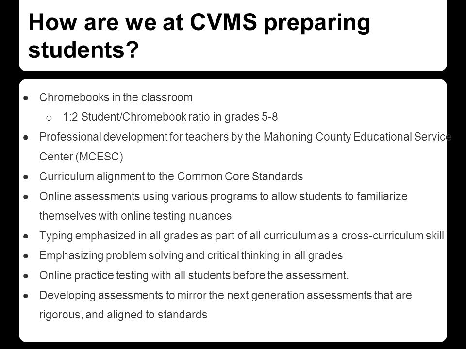 How are we at CVMS preparing students.