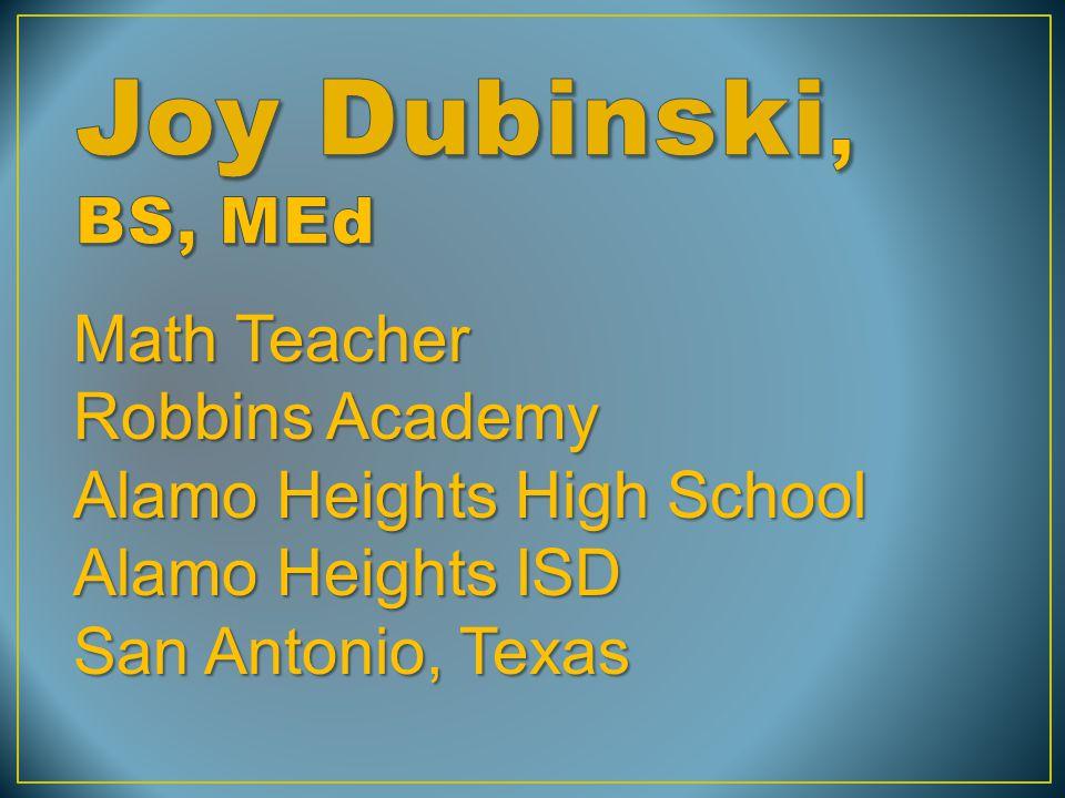 Math Teacher Robbins Academy Alamo Heights High School Alamo Heights ISD San Antonio, Texas