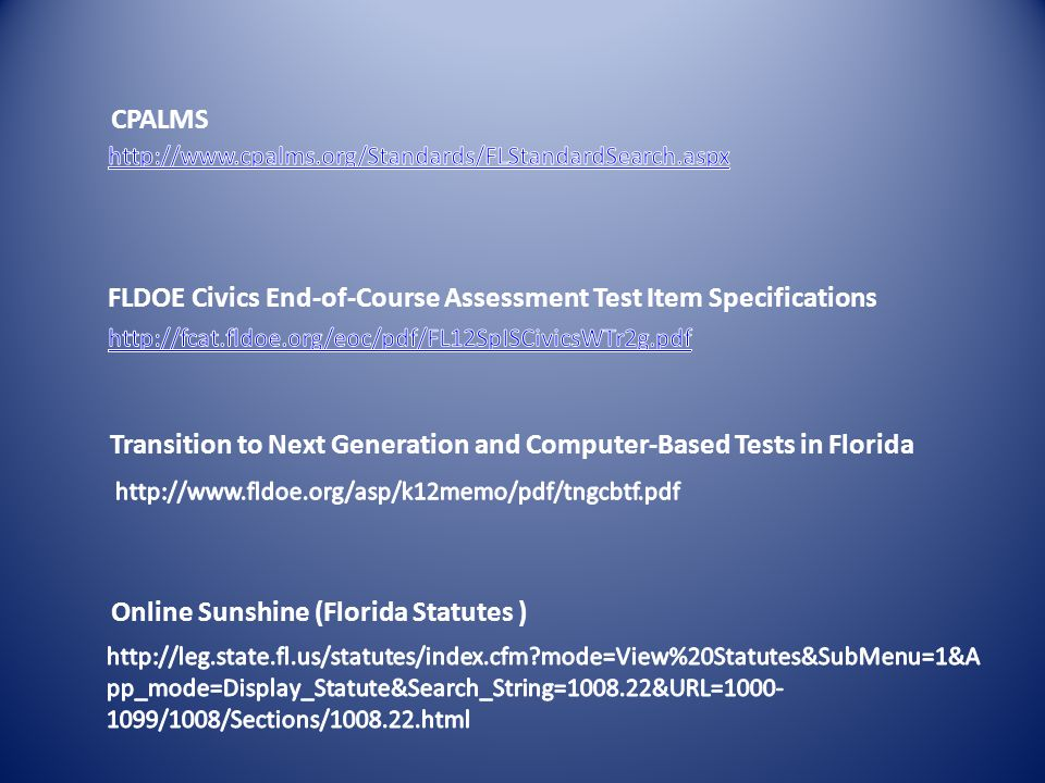 CPALMS FLDOE Civics End-of-Course Assessment Test Item Specifications Transition to Next Generation and Computer-Based Tests in Florida Online Sunshin