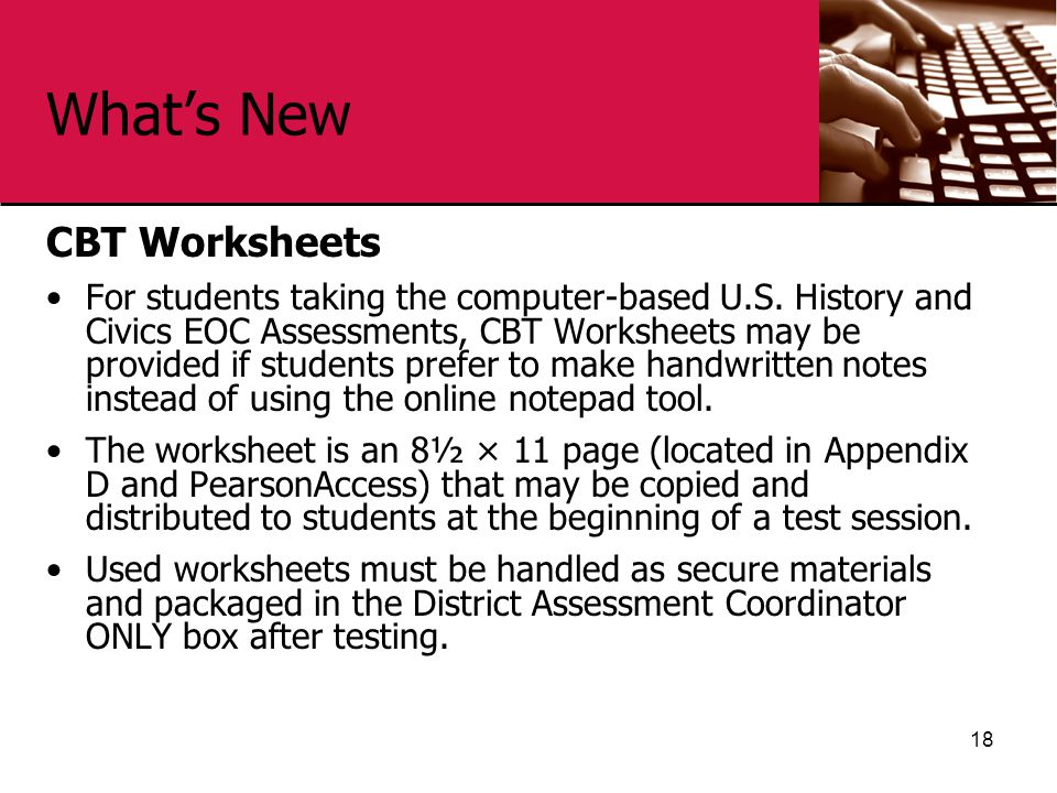 What's New CBT Worksheets For students taking the computer-based U.S.