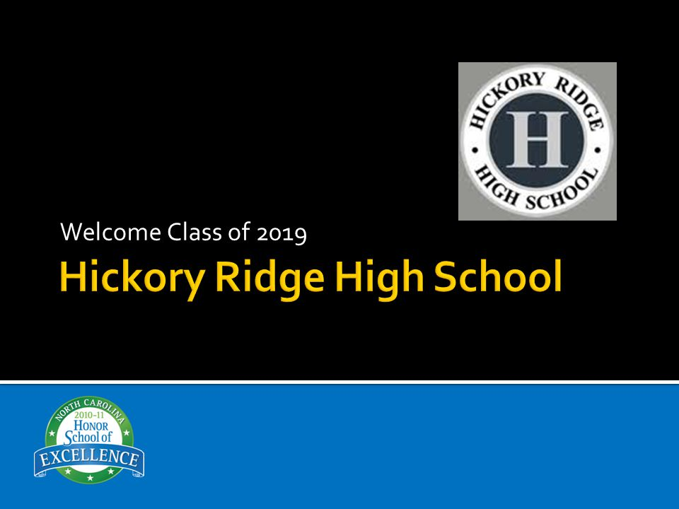  Hickory Ridge is comprised of approximately 90 teachers, with 24% having an advanced degree and 18% having their national board certification.