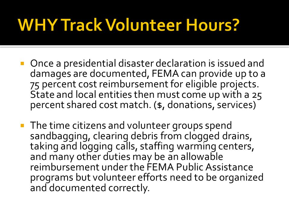  Once a presidential disaster declaration is issued and damages are documented, FEMA can provide up to a 75 percent cost reimbursement for eligible projects.