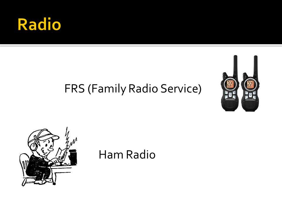 FRS (Family Radio Service) Ham Radio