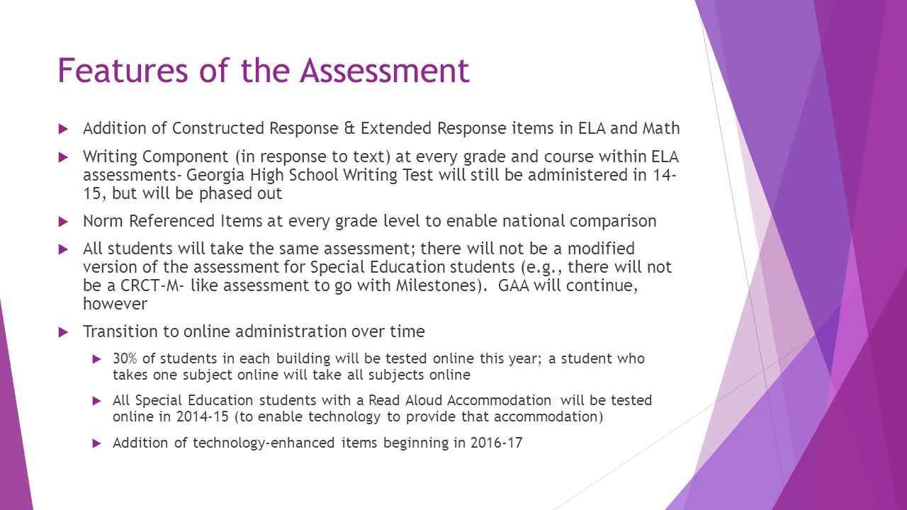 What students will be required to demonstrate on the assessments.