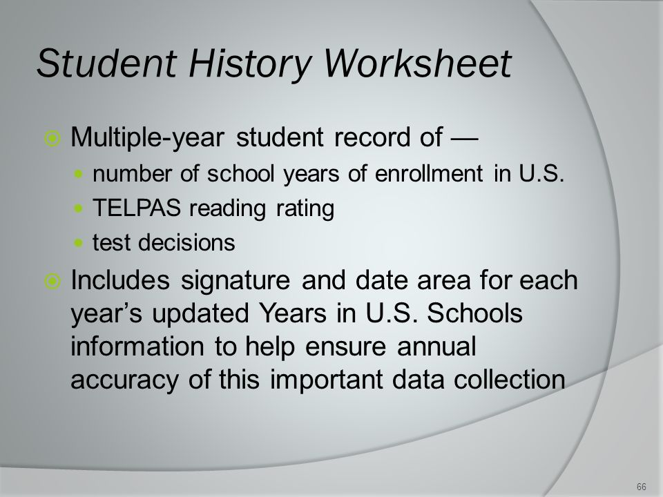Student History Worksheet  Multiple-year student record of — number of school years of enrollment in U.S.