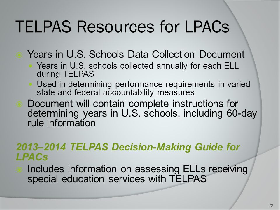TELPAS Resources for LPACs  Years in U.S. Schools Data Collection Document Years in U.S.