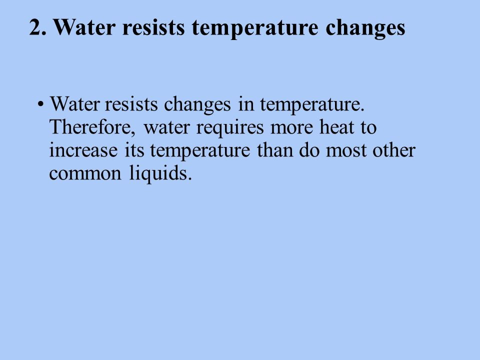 Summary Section 2 – pages 152-156 Water is Polar Water molecules also attract other water molecules.