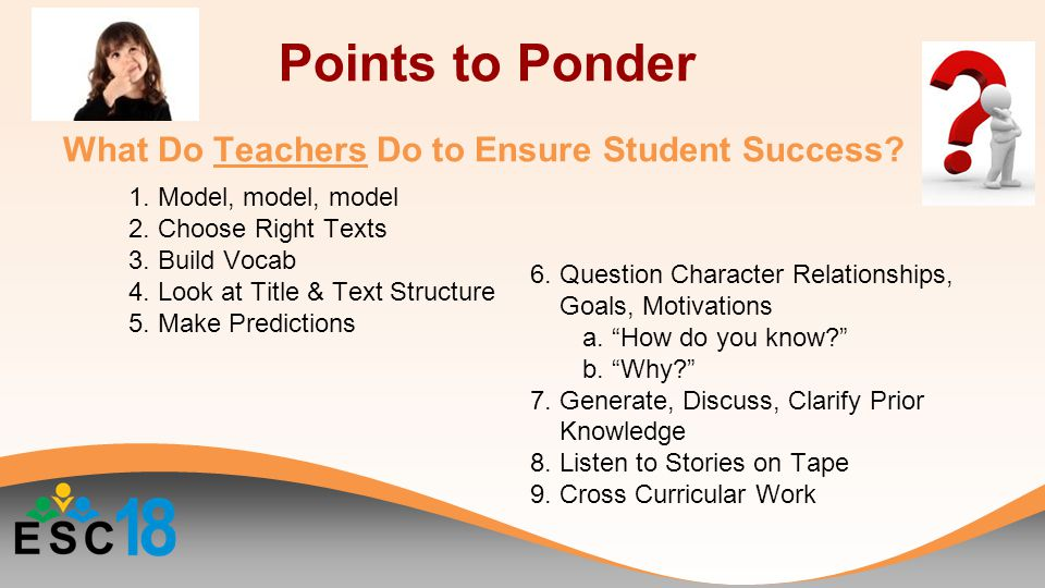 What Do Teachers Do to Ensure Student Success. 1.