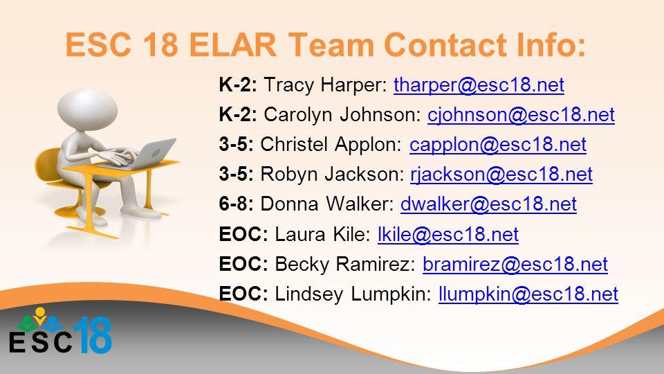 K-2: Tracy Harper: tharper@esc18.nettharper@esc18.net K-2: Carolyn Johnson: cjohnson@esc18.netcjohnson@esc18.net 3-5: Christel Applon: capplon@esc18.n