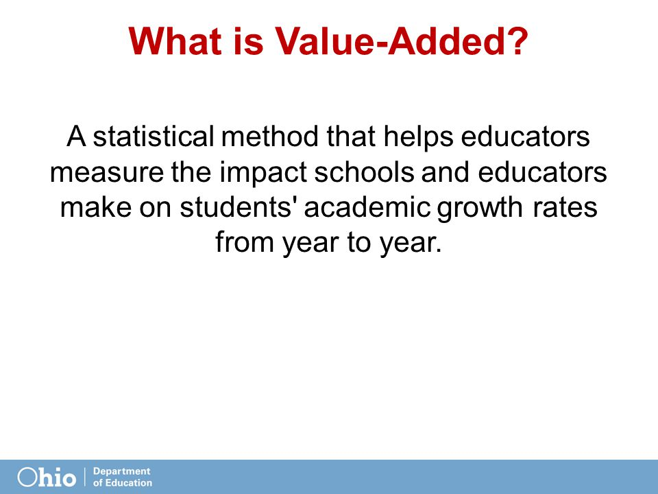 What is Value-Added.