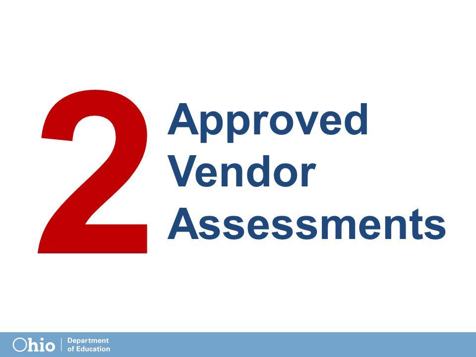 2 Approved Vendor Assessments