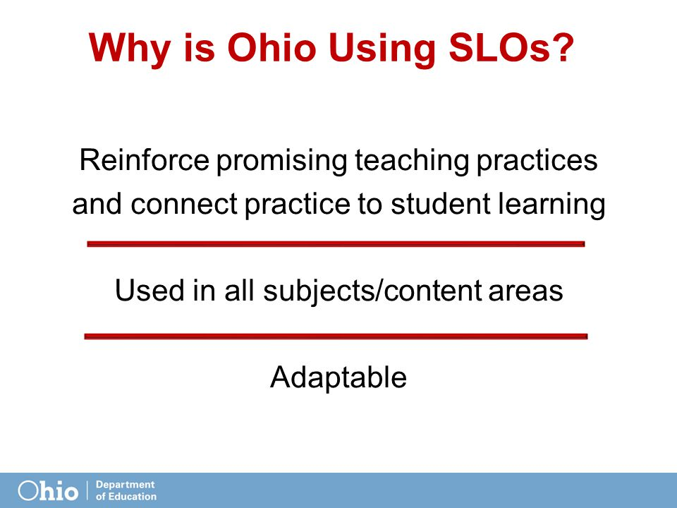 Why is Ohio Using SLOs.