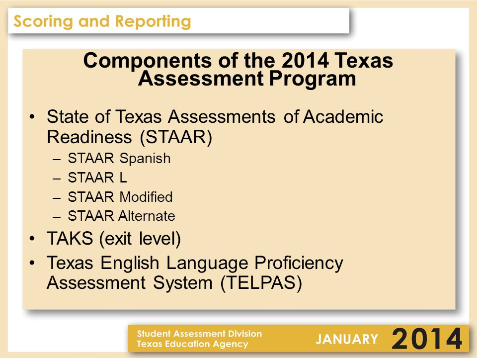 Answer Documents STAAR and STAAR Spanish — one combined answer document STAAR L is online STAAR Modified — separate answer document STAAR Alternate — no answer documents should be submitted for students assessed with STAAR Alternate