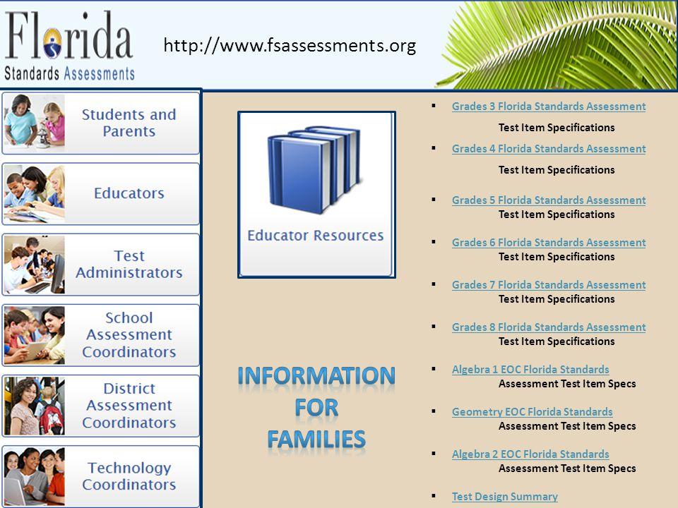 http://www.fsassessments.org  Grades 3 Florida Standards Assessment Test Item Specifications Grades 3 Florida Standards Assessment  Grades 4 Florida