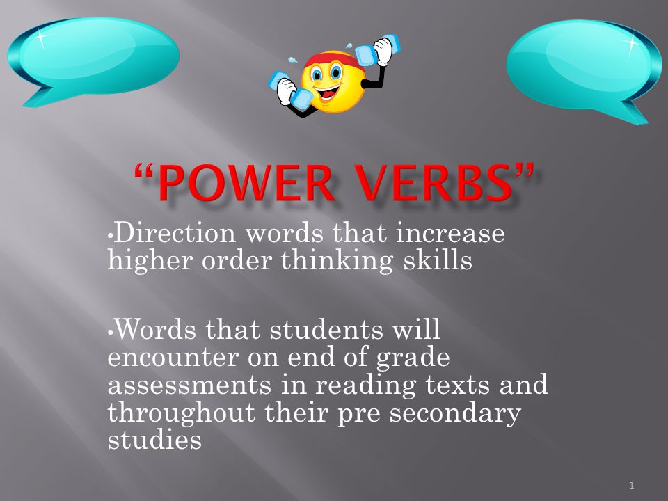 Direction words that increase higher order thinking skills Words that students will encounter on end of grade assessments in reading texts and throughout their pre secondary studies 1