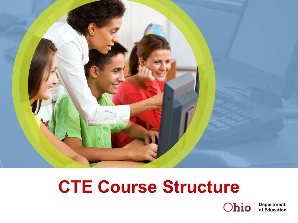 CTE Course Structure