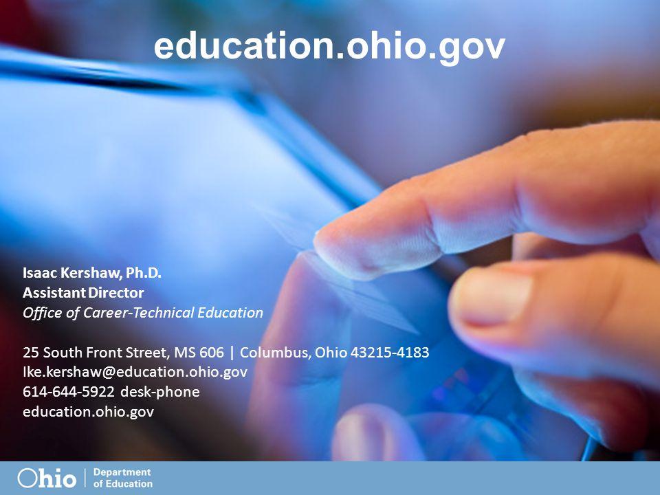 education.ohio.gov Isaac Kershaw, Ph.D.