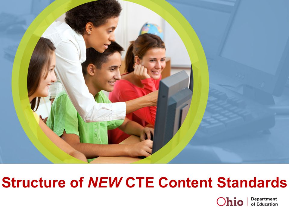 Structure of NEW CTE Content Standards
