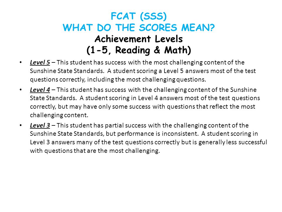 FCAT (SSS) WHAT DO THE SCORES MEAN.