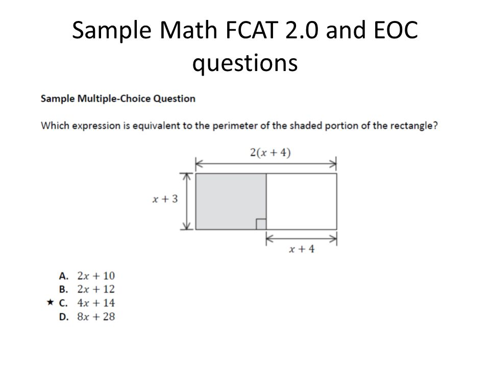 Sample Math FCAT 2.0 and EOC questions