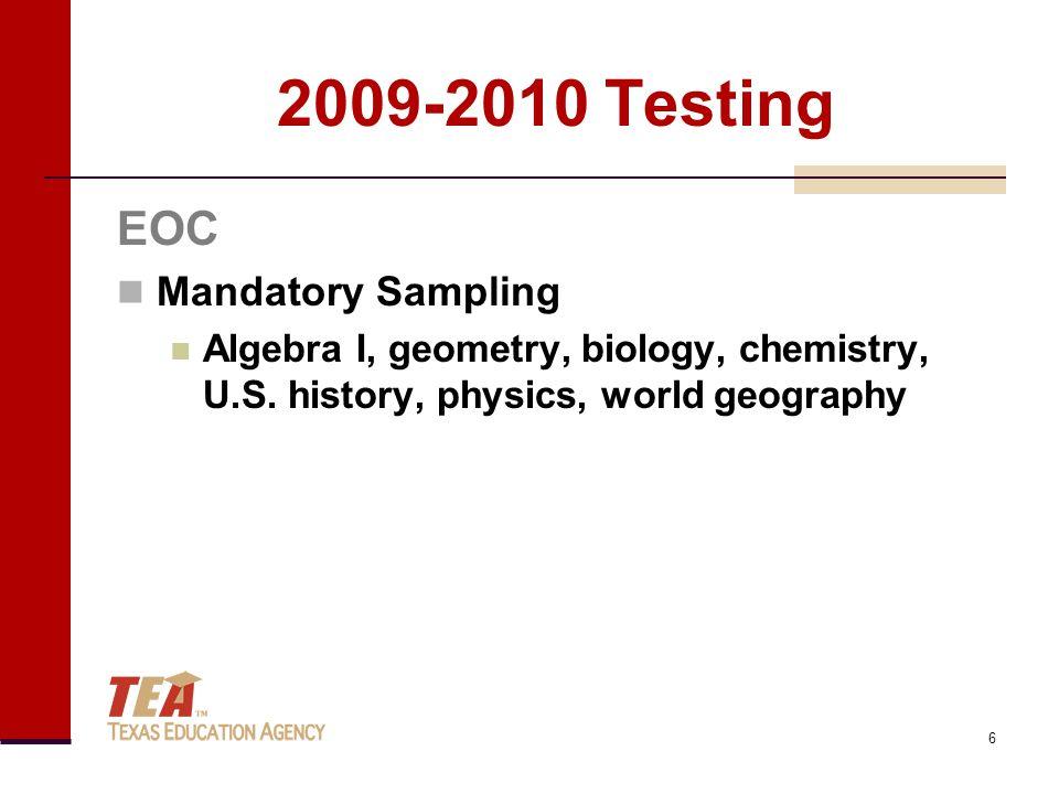 EOC Mandatory Sampling Algebra I, geometry, biology, chemistry, U.S.