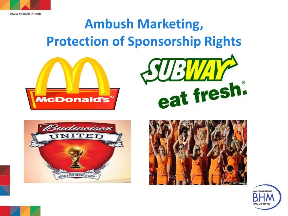 Ambush Marketing, Protection of Sponsorship Rights 10