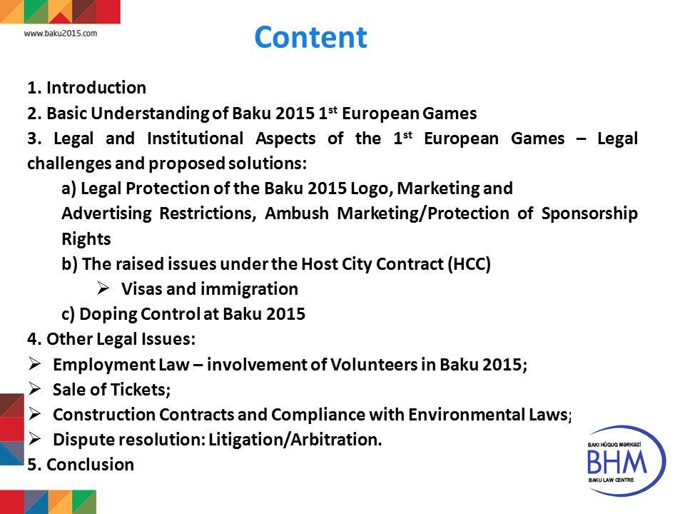 2 Content 1. Introduction 2. Basic Understanding of Baku 2015 1 st European Games 3.