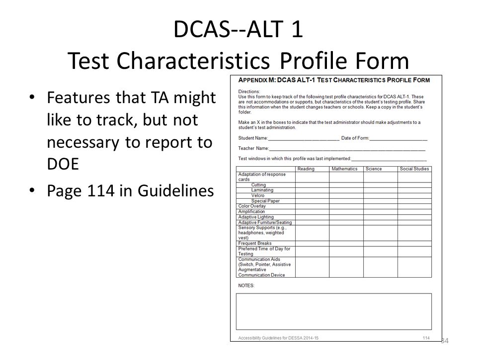 DCAS--ALT 1 Test Characteristics Profile Form Features that TA might like to track, but not necessary to report to DOE Page 114 in Guidelines 34