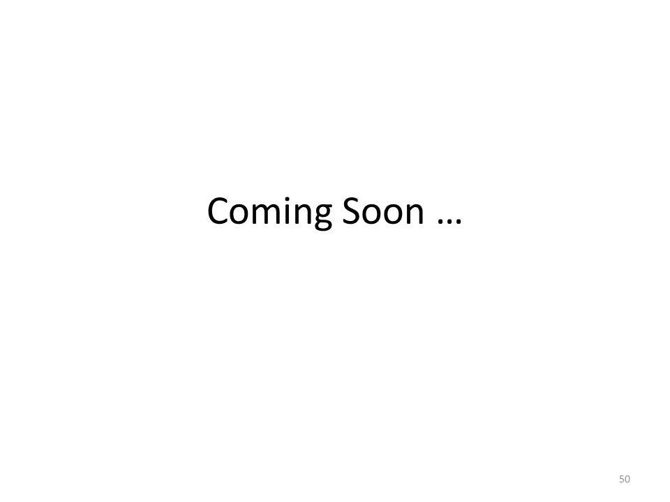 Coming Soon … 50