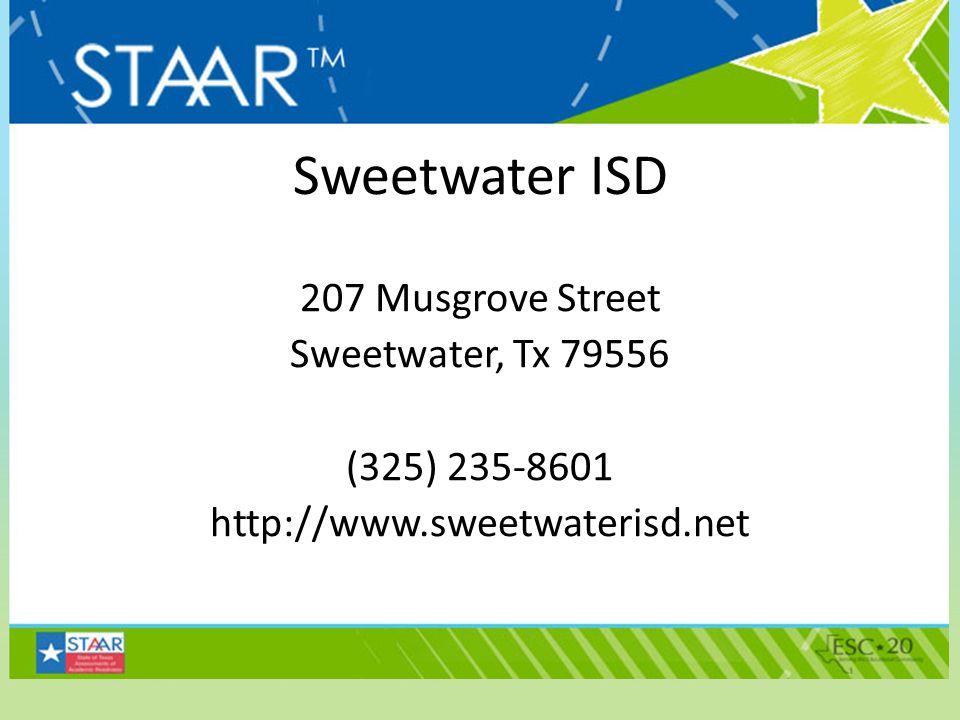 Sweetwater ISD 207 Musgrove Street Sweetwater, Tx 79556 (325) 235-8601 http://www.sweetwaterisd.net