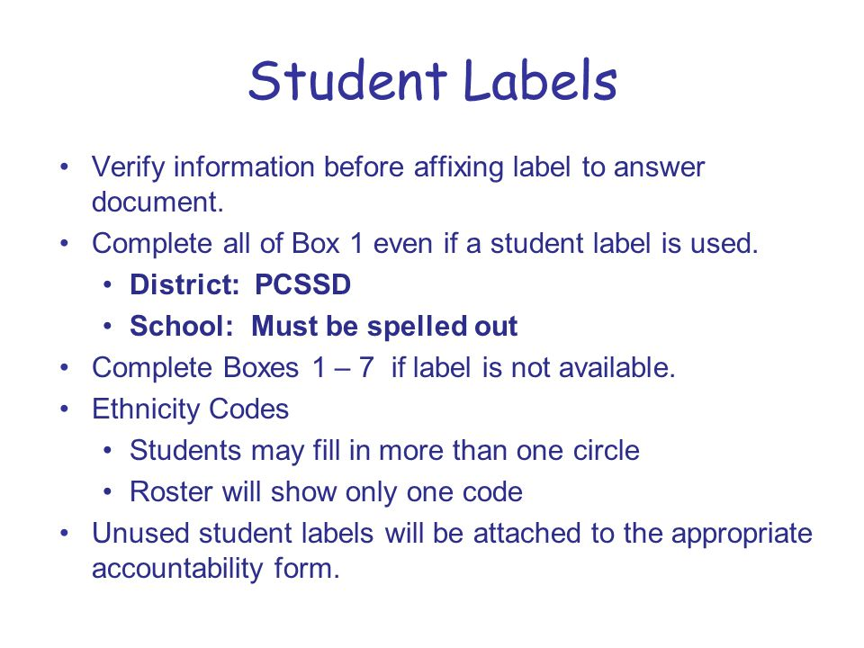 Student Labels Verify information before affixing label to answer document.