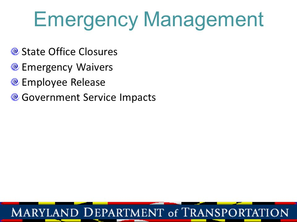 Emergency Management State Office Closures Emergency Waivers Employee Release Government Service Impacts