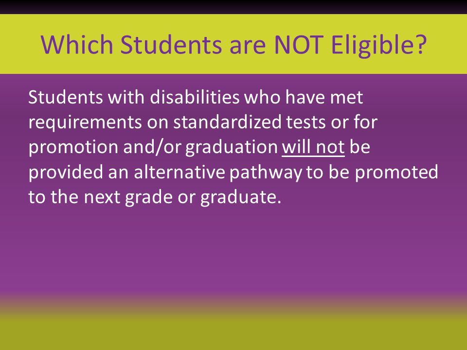 Which Students are NOT Eligible.