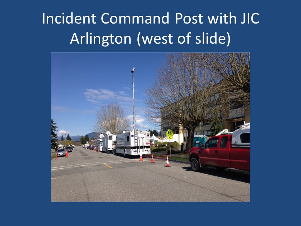 Incident Command Post with JIC Arlington (west of slide)