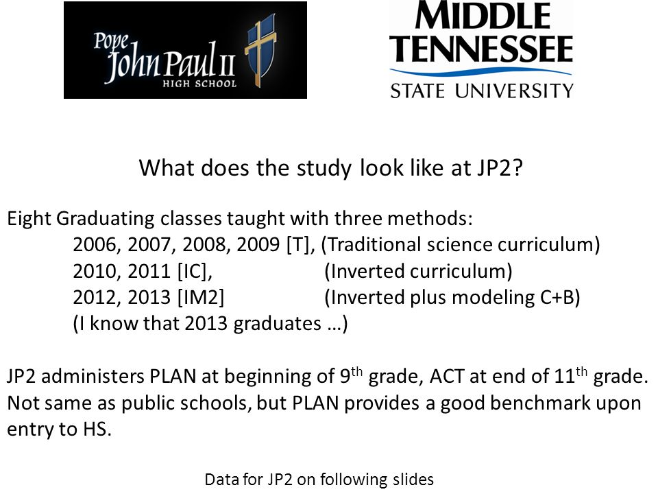 What does the study look like at JP2.