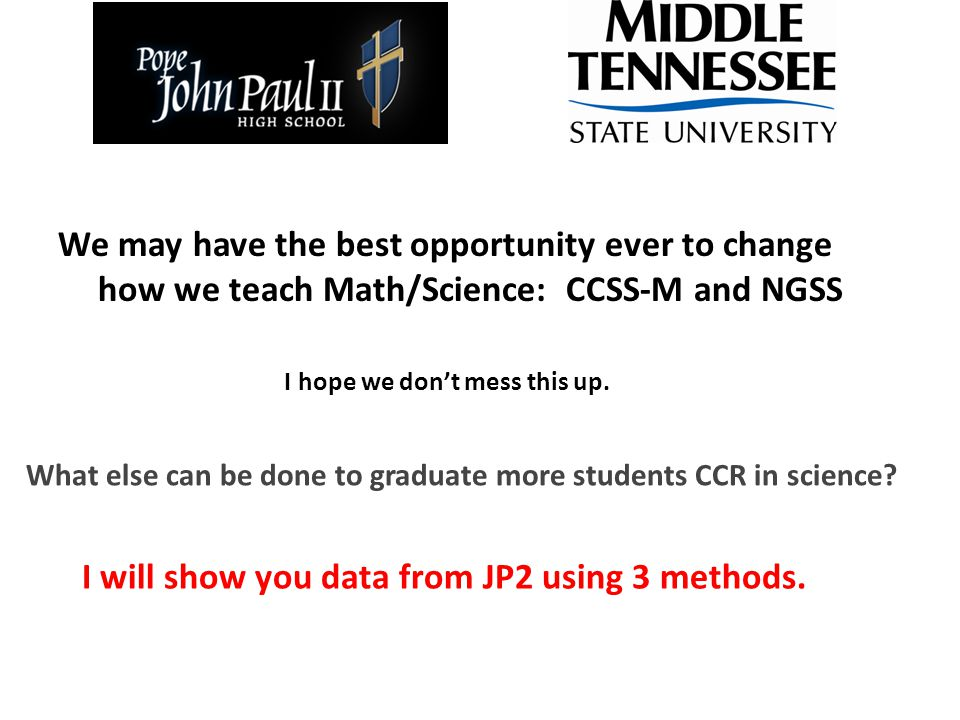 Two alternative strategies used at JP2: Inverted Curriculum (IC) and Modeling Instruction (MI) The IC is easy to understand: Traditional science curriculum (T): B – C – P Inverted science curriculum (IC): P – C – B Why would you do this.