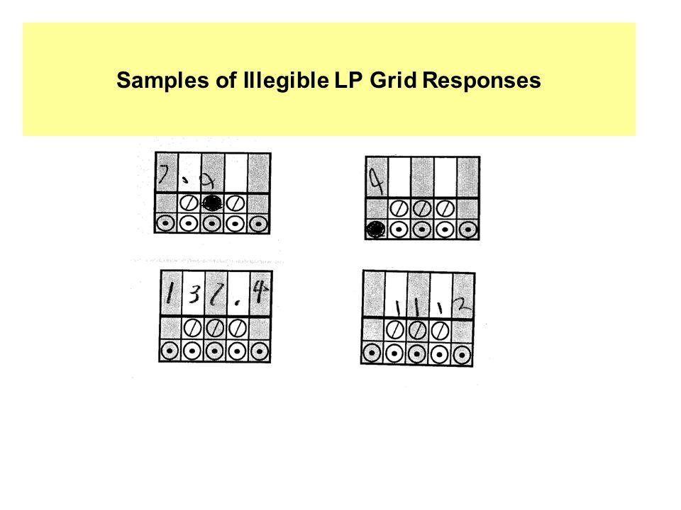 Samples of Illegible LP Grid Responses