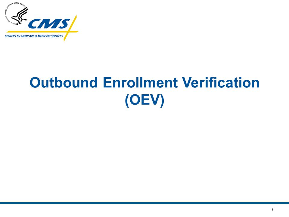 9 Outbound Enrollment Verification (OEV)