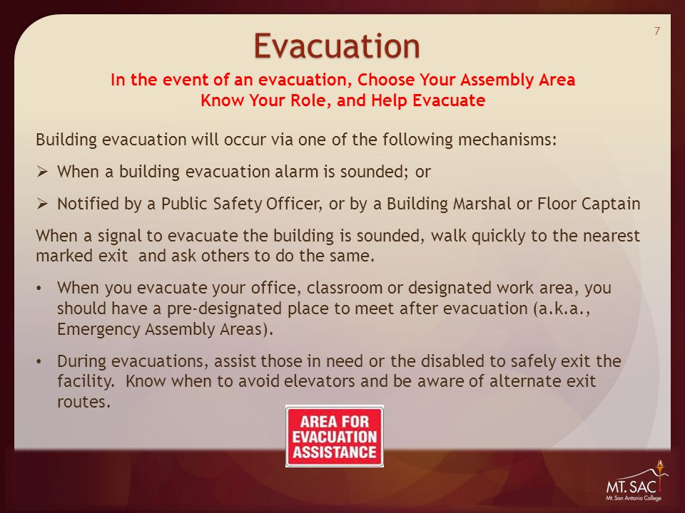 Building evacuation will occur via one of the following mechanisms:  When a building evacuation alarm is sounded; or  Notified by a Public Safety Of