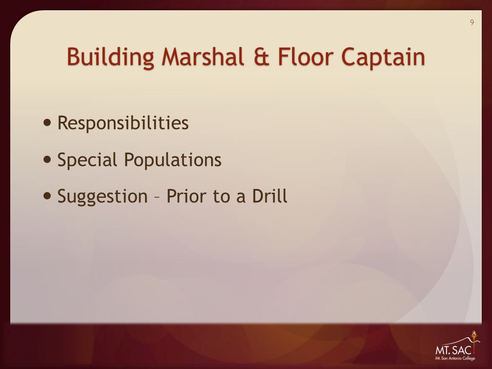 Building Marshal & Floor Captain Responsibilities Special Populations Suggestion – Prior to a Drill 9