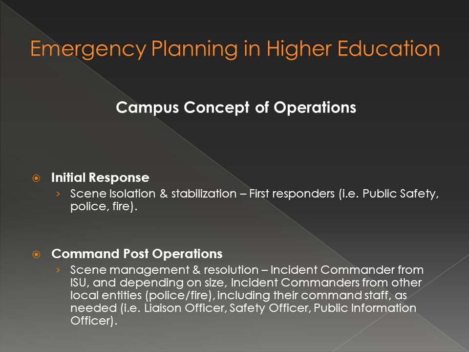 Campus Concept of Operations  Initial Response › Scene Isolation & stabilization – First responders (i.e.