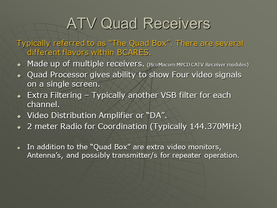 """ATV Quad Receivers Typically referred to as """"The Quad Box"""". There are several different flavors within BCARES.  Made up of multiple receivers. (PicoM"""