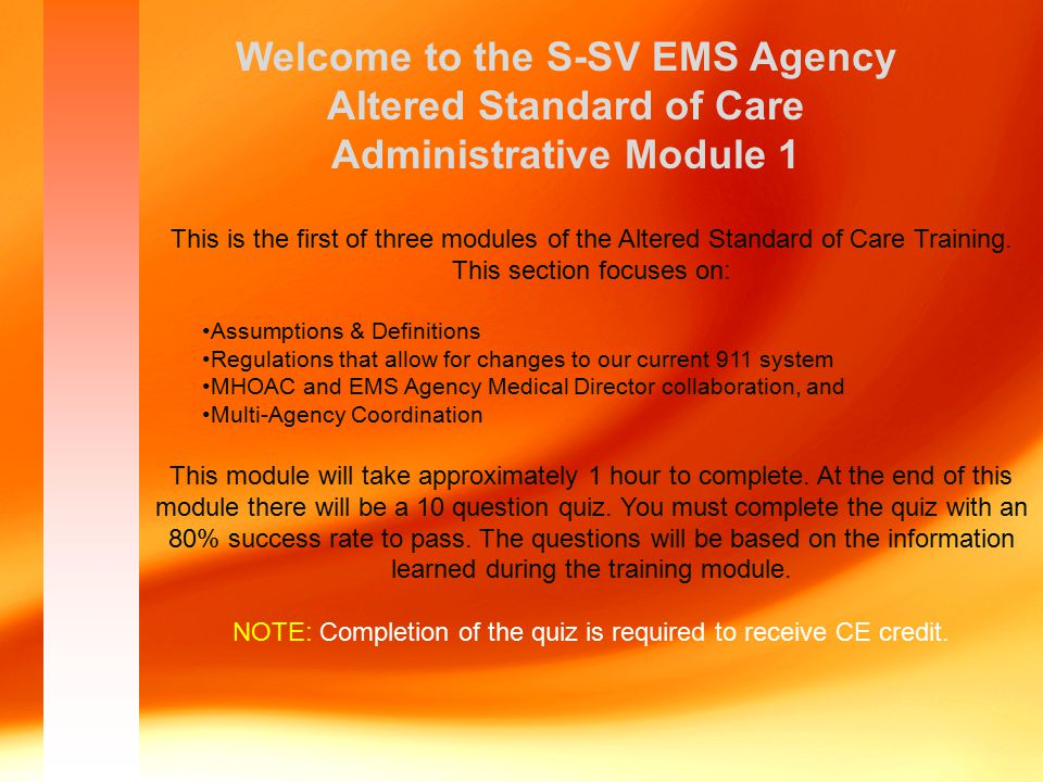 In order to communicate which parts of the system will be altered, the MHOAC and the EMS Agency Medical Director will use the ___________.