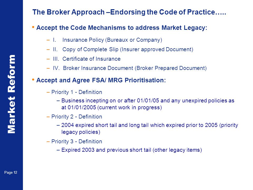 Market Reform Page 13 The Brokers approach – A Staged Approach…..