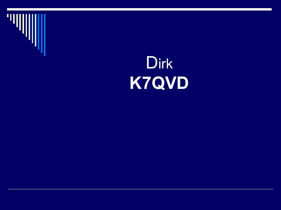 D irk K7QVD