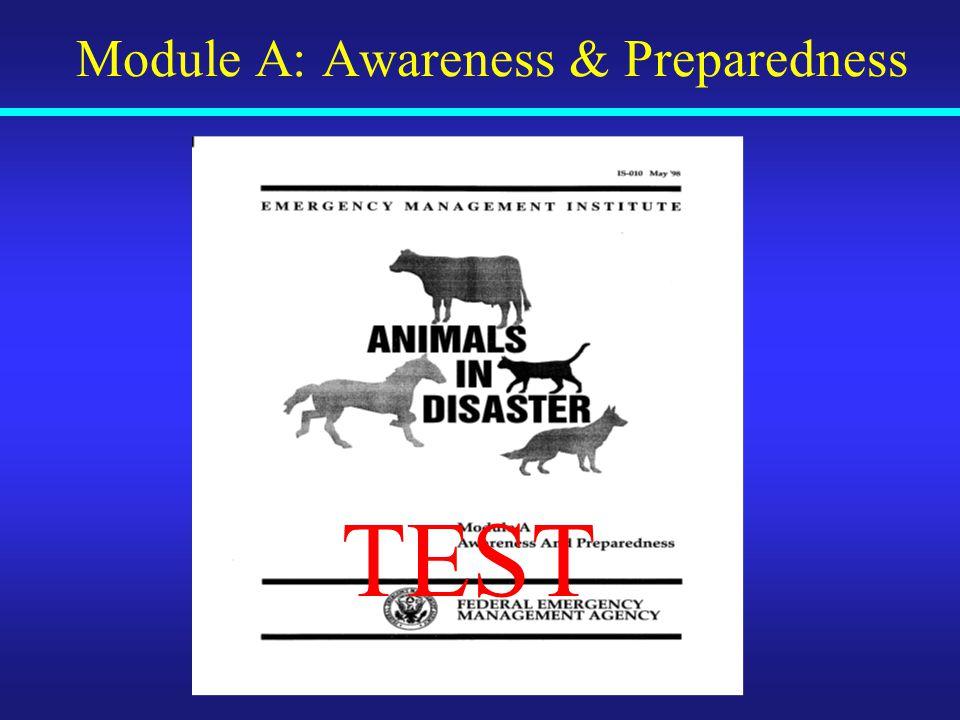 Module A: Awareness & Preparedness TEST