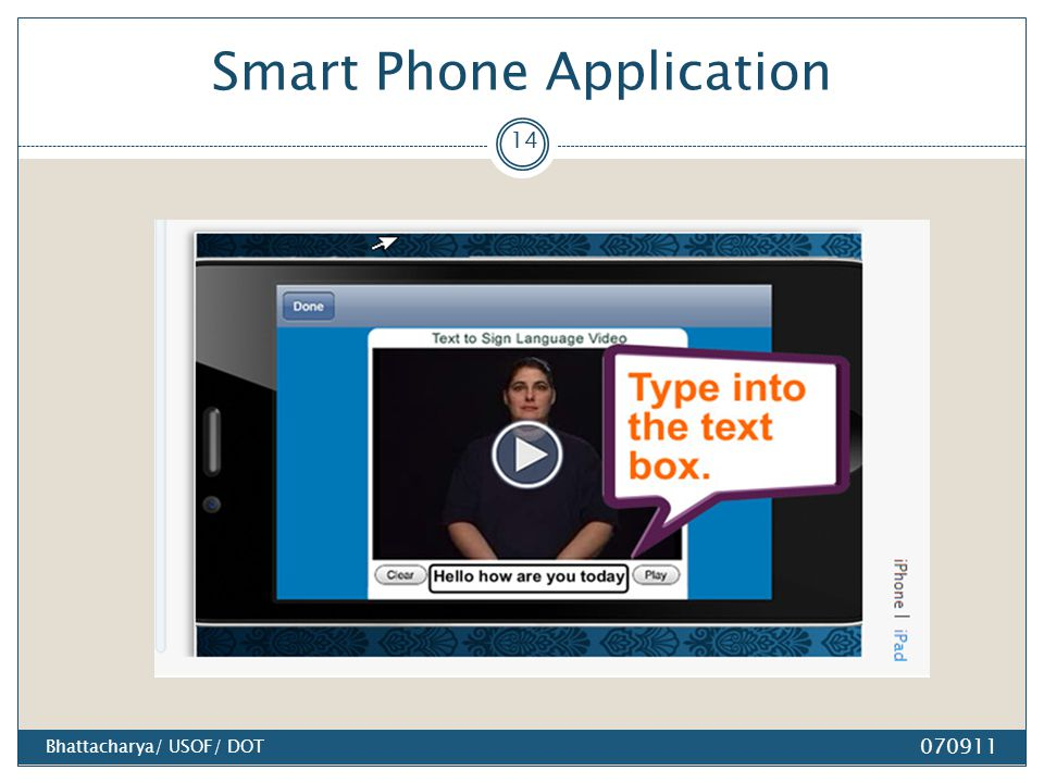 Smart Phone Application 070911 14 Bhattacharya/ USOF/ DOT